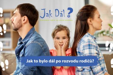 Webinář: Jak to bylo dál po rozvodu rodičů? 12. 11. 2020 od 20:00