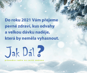 Do roku 2021 vám přejeme